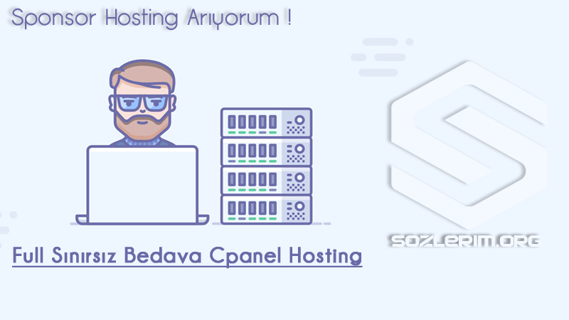 sponsor hosting arıyorum, ücretsiz hosting arıyorum, bedava hosting arıyorum