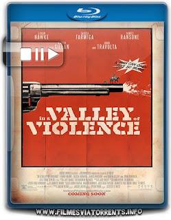 No Vale da Violência Torrent - BluRay Rip 720p e 1080p Dual Áudio