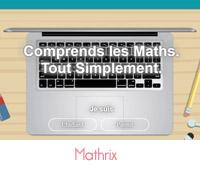 Comprendre les mathématiques avec Mathrix