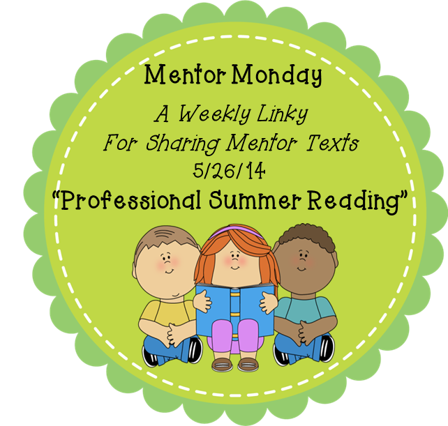 http://thereadingtutorog.blogspot.com/2014/05/mentor-monday-52614-professional-summer.html