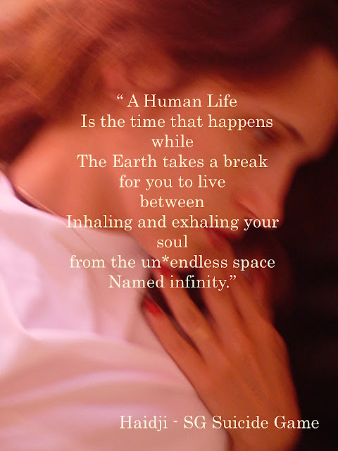 Human Life - Book Quote - SG Suicide Game by Haidji