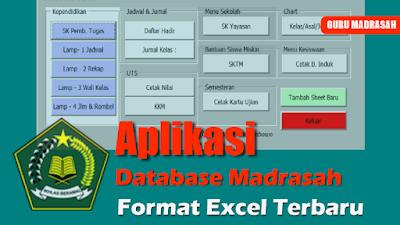 Aplikasi Data Base Madrasah Format Excel Terbaru