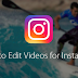 Edit Video Instagram Updated 2019