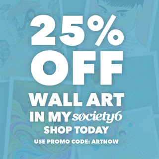Society6 sell - July 8 — July 9, 25% off all wall art, just use the code 'ARTNOW'