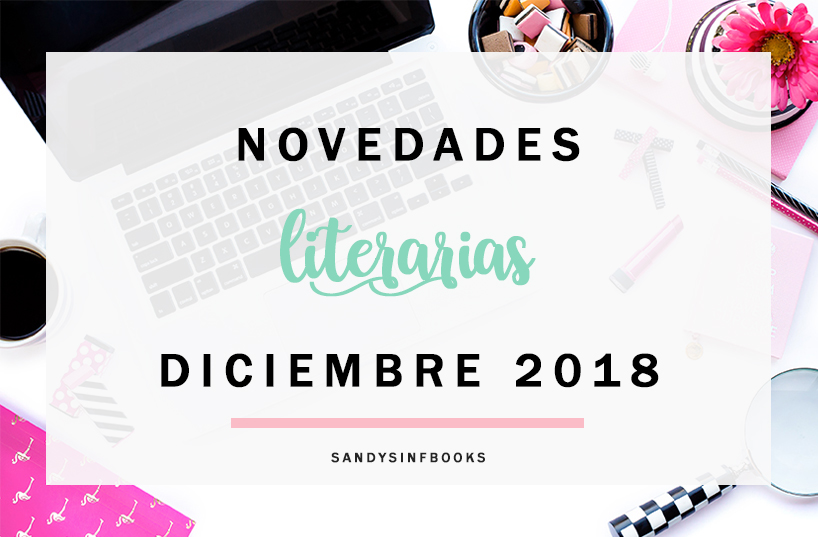 novedades literarias diciembre 2018 libros