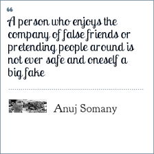 Anuj Somany Friends Quotes
