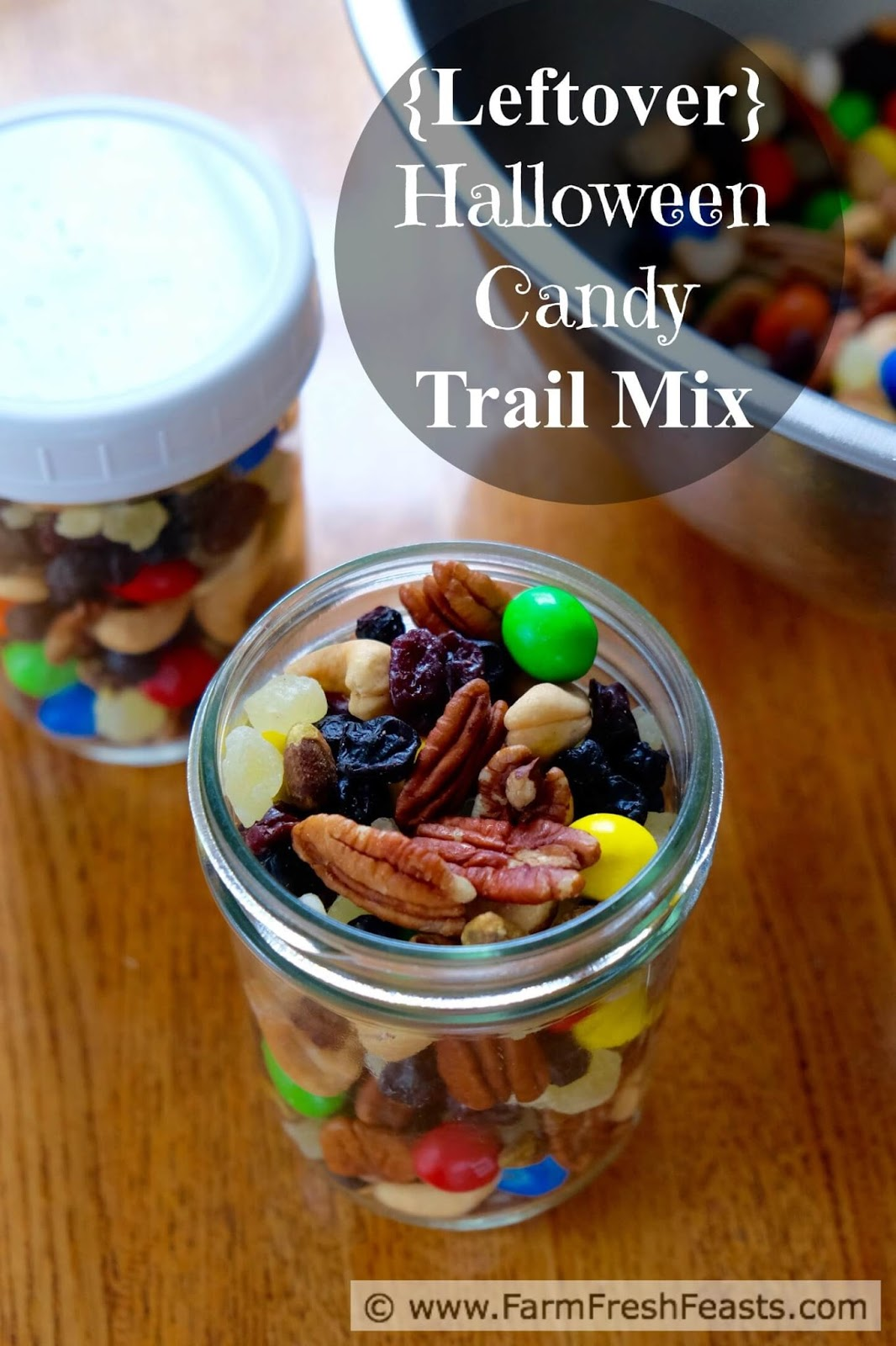 farm fresh feasts: trail mix with leftover halloween candy for