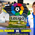 Agen Bola Terpercaya - Prediksi Real Madrid Vs Leganes 2 September 2018