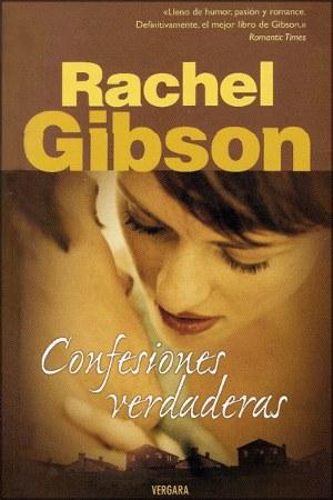 Confesiones Verdaderas – Rachel Gibson
