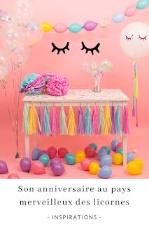 inpirations et idées déco pour un anniversaire theme licornes blog unjourmonprinceviendra26.com