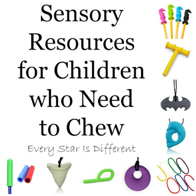 Sensory resources for children who need to chew.