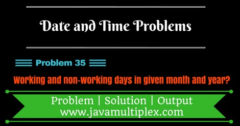 Java program that finds working and non-working days in given month and year.