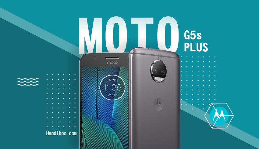 Moto G5s Plus, Smartphone Elegan dengan Dual Kamera!