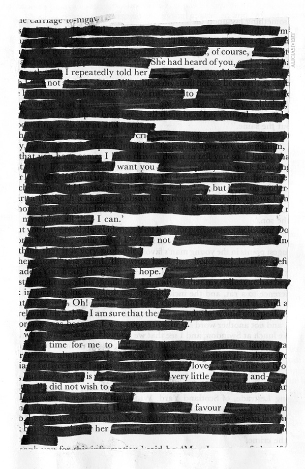 of course she had heard of you i repetedly told her not to cry i want you but i can not hope oh! i am sure that the time for me to love is very little and did not wish to favour her, aliciasivert, alicia sivertsson, blackout poem, poem, macabre, morbid, love, black and white, poetry, poesi, överstrykningspoesi, makaber, svartvitt, sherlock holmes