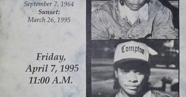 Easy E Funeral: Hip-Hop Nostalgia: In Loving Memory Of Eric Wright (Eazy-E