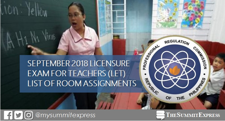 FULL LIST: LET Room Assignment September 2018 Teachers board exam