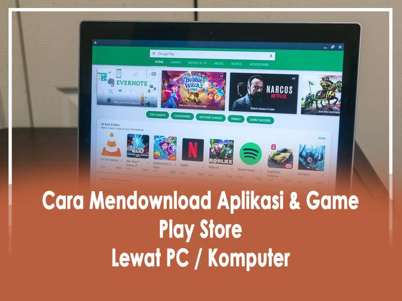 cara mendownload aplikasi dan game