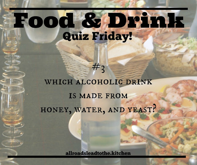 Food & Drink Quiz Friday #3