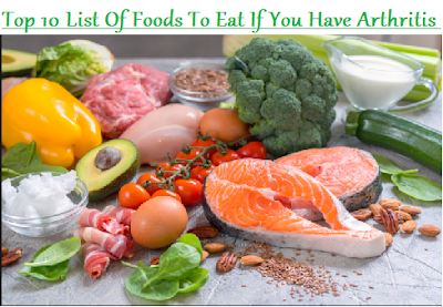 Top 10 List Of Foods To Eat If You Have Arthritis