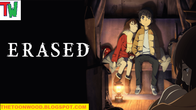 Erased Anime Hindi Dubbed Episodes [HD] (Fan Dub)