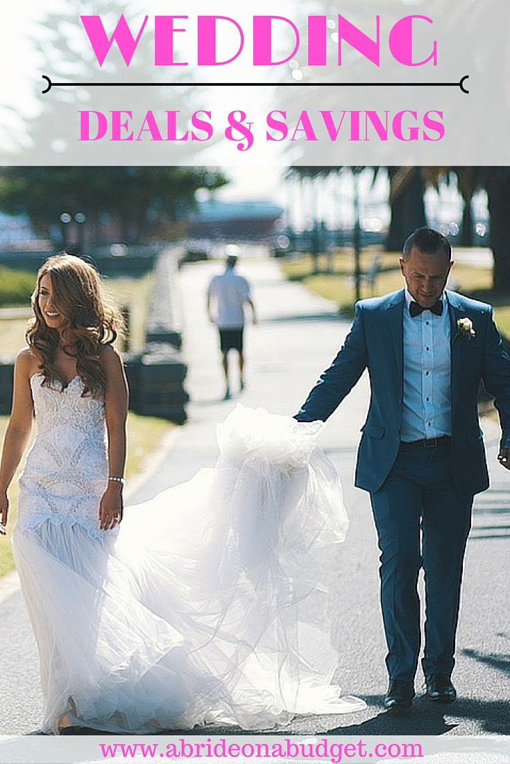 Wedding Deals And Savings Current as of June 2018 A Bride On A
