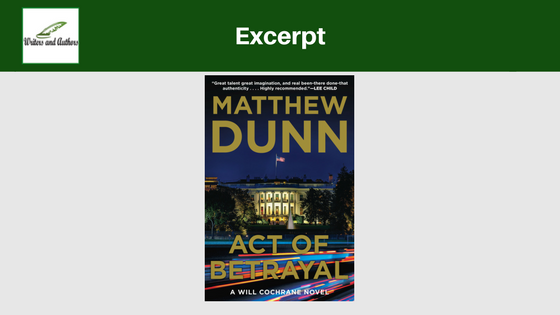 Excerpt: Act of Betrayal by Matthew Dunn