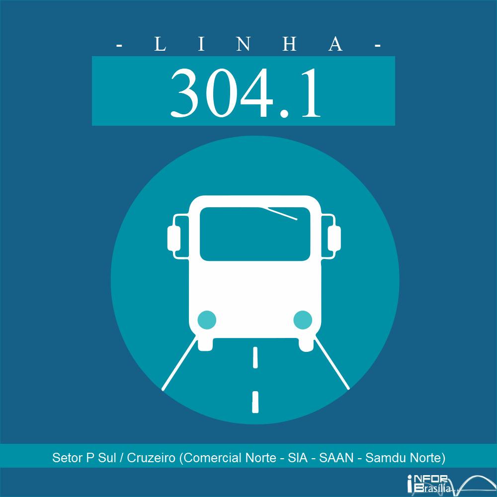 Horário de ônibus e itinerário 304.1 - Setor P Sul / Cruzeiro (Comercial Norte - SIA - SAAN - Samdu Norte)