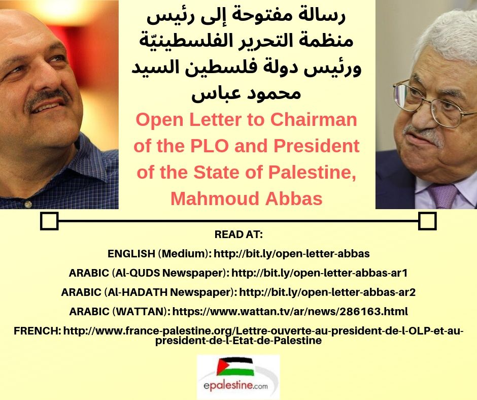 Open Letter to Chairman of the PLO and President of the State of Palestine, Mahmoud Abbas