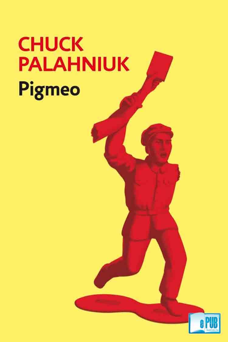 Pigmeo – Chuck Palahniuk