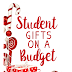 Student Gifts on a Budget