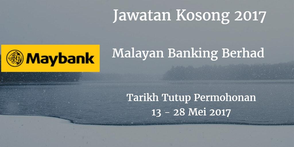 Jawatan Kosong Maybank 19 - 28 Mei 2017