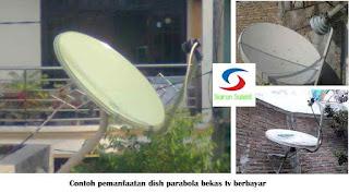 memanfaatkan-parabola-bekas-tv-berlangganan