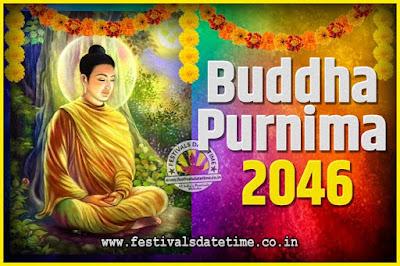 2046 Buddha Purnima Date and Time, 2046 Buddha Purnima Calendar