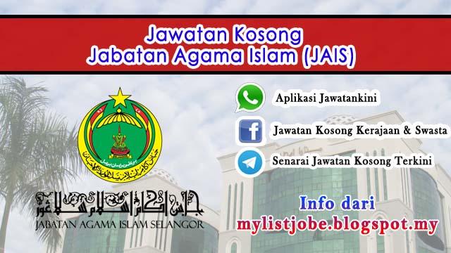 Jawatan Kosong di Jabatan Agama Islam (JAIS)