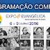 EXPO EVANGÉLICA 2016 PROGRAMAÇÃO COMPLETA