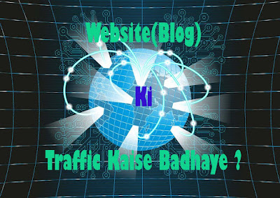 Traffic, Kaise, Badhaye, Website, Blog, Facebook