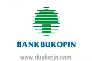 Lowongan Kerja PT Bank Bukopin Terbaru 2019