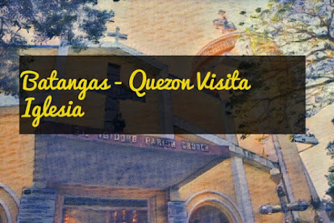 Batangas - Quezon Visita Iglesia