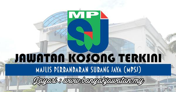 Jawatan Kosong 2017 di Majlis Perbandaran Subang Jaya (MPSJ) www.banyakjawatan.my