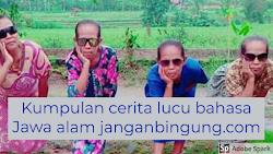 Kumpulan Cerita lucu Bahasa Jawa Percakapan Koplak Bikin Ngakak
