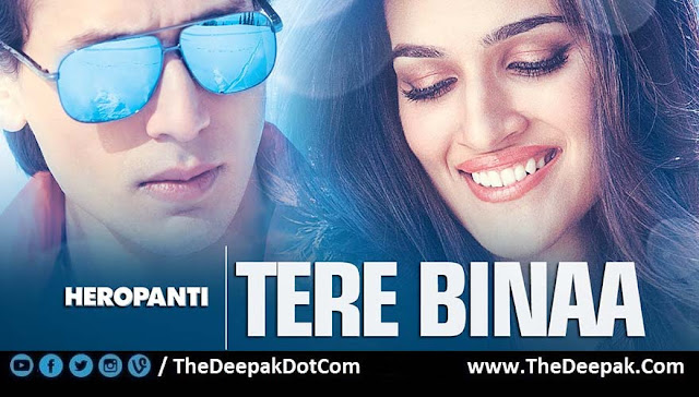 TERE BINAA Guitar Chords + Strumming Pattern, Hindi song sung by Mustafa Zahid from the movie HEROPANTI