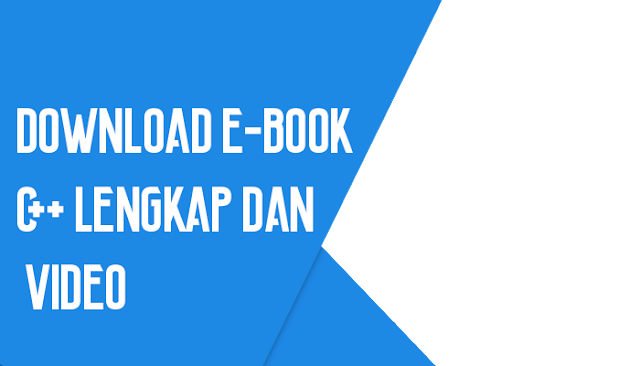 Download E-book C++ Lengkap dan Video