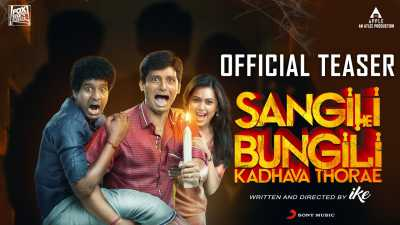 Sangili Bungili Kadhava Thorae (2017) Hindi - Tamil Full Movie Download 400MB HDRip