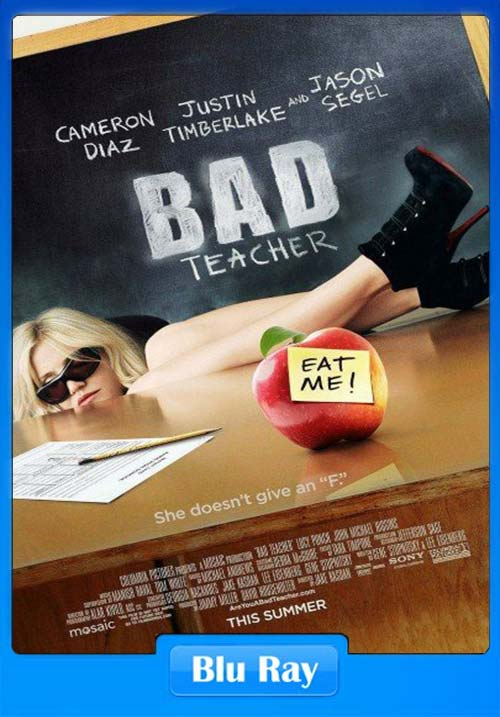 [18+] Bad Teacher 2011 UNRATED Dual Audio 720p BluRay x264 | 480p 300MB | 100MB HEVC Poster