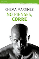 NO PIENSES, CORRE, CHEMA MARTINEZ