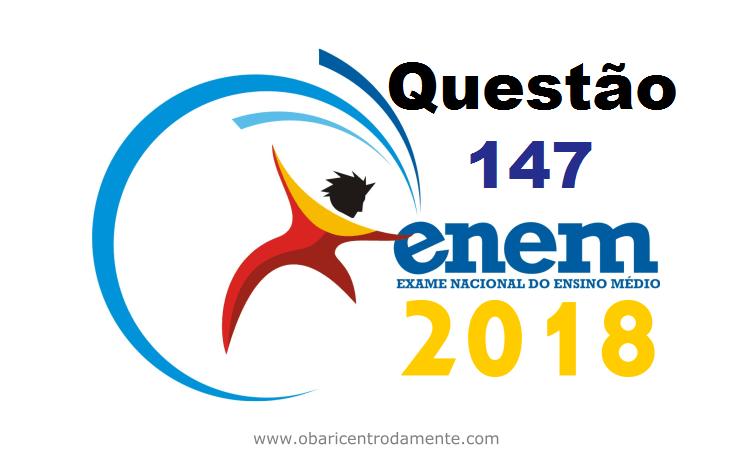 ENEM 2018 questão 147 de matemática