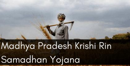 Madhya Pradesh Krishi Rin Samadhan Yojana
