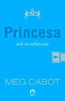 http://perdidoemlivros.blogspot.com.br/2015/01/resenha-princesa-sobre-os-refletores.html
