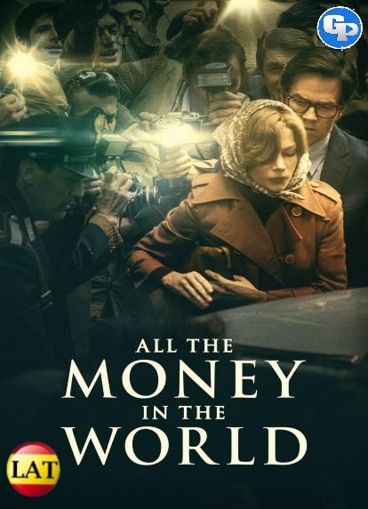 Todo el Dinero del Mundo (2017) LATINO