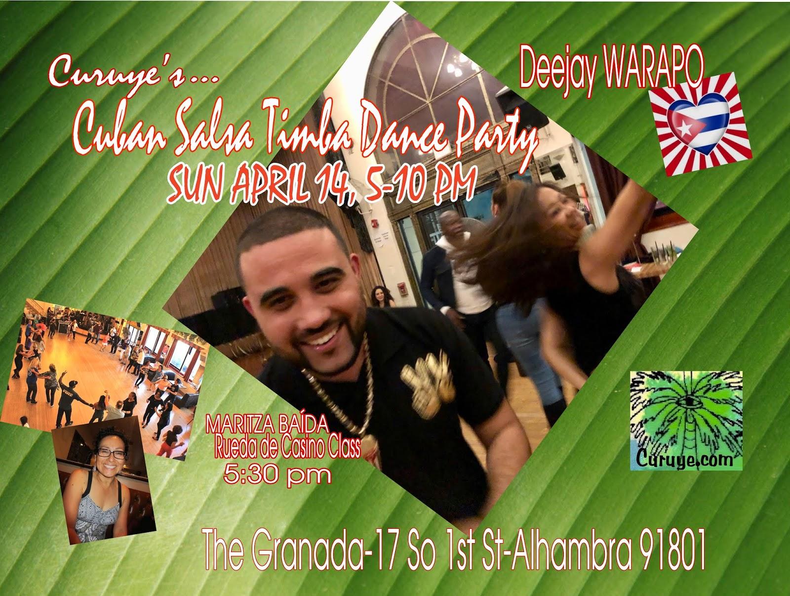 San Diego Rueda: CURUYE's APRIL CUBAN SALSA TIMBA DANCE PARTY! in